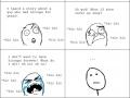 I overreact sometimes
