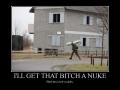 B*tches love nukes
