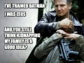 Do not mess with NEESON!