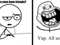 Forever alone..