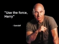 Use the force..