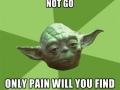Never doubt Yoda