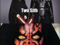 One Sith, Two Sith..