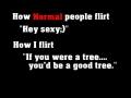 Flirting isn't my best side