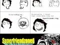 Superfriendzoned!