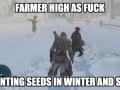 Farmer high as f**k!