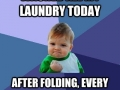 Success in laundry