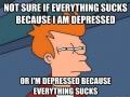 I'm a little depressed