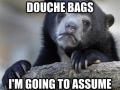 How I classify douchebags