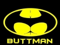 Nanananana Buttman!
