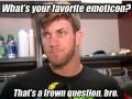 That's a clown question, bro