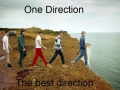 One Direction..