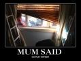 Mum said..