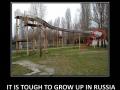 It's tough in Russia