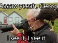 Aaw yeah, George!