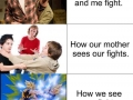 How me and my bro fight