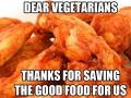 Dear Vegetarians..