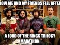 After a LOTR trilogy marathon