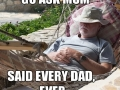 Every dad, including my own