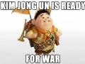 Kim Jong-Un is ready!
