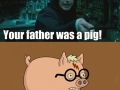 Harry's father was a pig