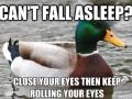 You'll fall asleep