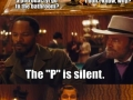 The 'P' is silent hillbilly