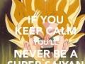 Don't keep calm!