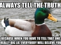 Always tell the truth