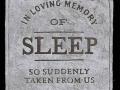 In memory of sleep