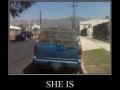 Believe me she is