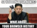 So you don't fear nukes?