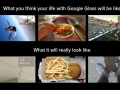 Google Glass expectation