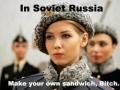 In Soviet Russia..