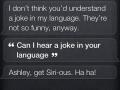 Haha Siri you're so funny