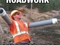 Delay in roadwork