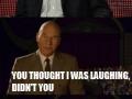 Sir Patrick laughing