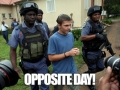 Today Is Opposite Day