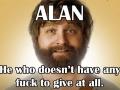 Gotta love Alan