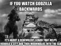 Godzilla backwards