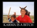Karma is a b*tch!