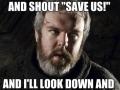 I whisper Hodor!