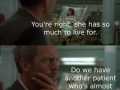 Patient care by Dr. House