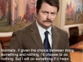 Ron on doing nothing