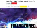 New lvl of friend zone