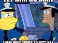 Said no cop ever