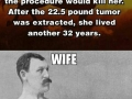 Manly man's wife