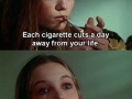 Each cigarette..
