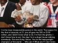 Tyson's brutal honesty
