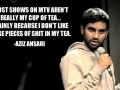 MTV isn't my cup of tea